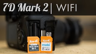 7D Mark II - Wifi Option