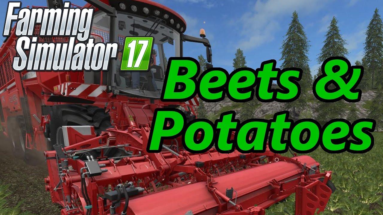 Farming Simulator 17 Tutorial Beets Potatoes Youtube