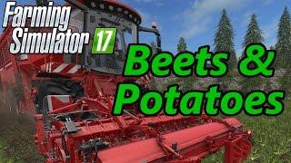 Farming Simulator 17 Tutorial | Beets & Potatoes
