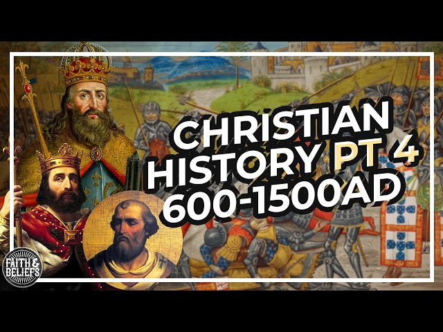 The Middle Ages, the Great Schism, and the Crusades (600-1500 AD)