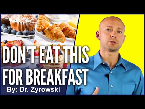 The 8 Worst Breakfast Foods & Healthy Alternatives For Nutrition & Weight Loss | Dr. Nick Z