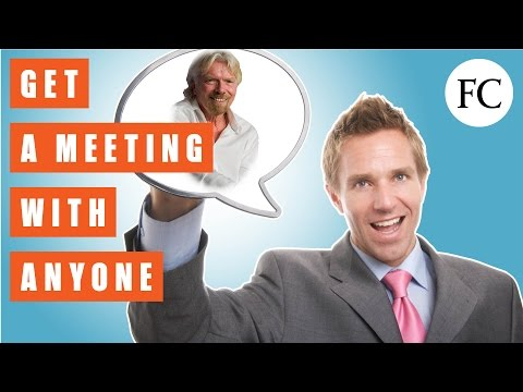 7 Sure-Fire Ways to Get a Meeting with Anyone