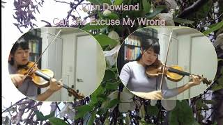 John Dowland  Can She Excuse My Wrong
