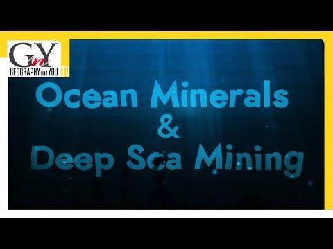 Ocean Minerals & Deep Sea Mining