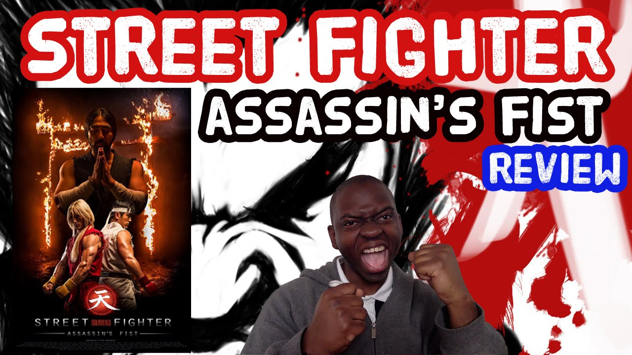 Street Fighter Assassin S Fist Best Video Game Live Action