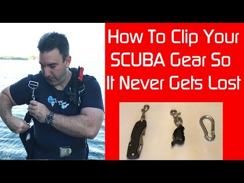 Choosing SCUBA Gear Clips - How To Never Lose Your Valuable Dive Gear Again!