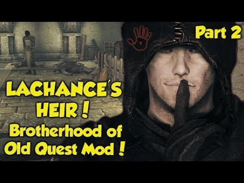 "LACHANCE'S HEIR! Skyrim ""Brotherhood of Old"" Quest Mod! (Part 2) thumbnail"