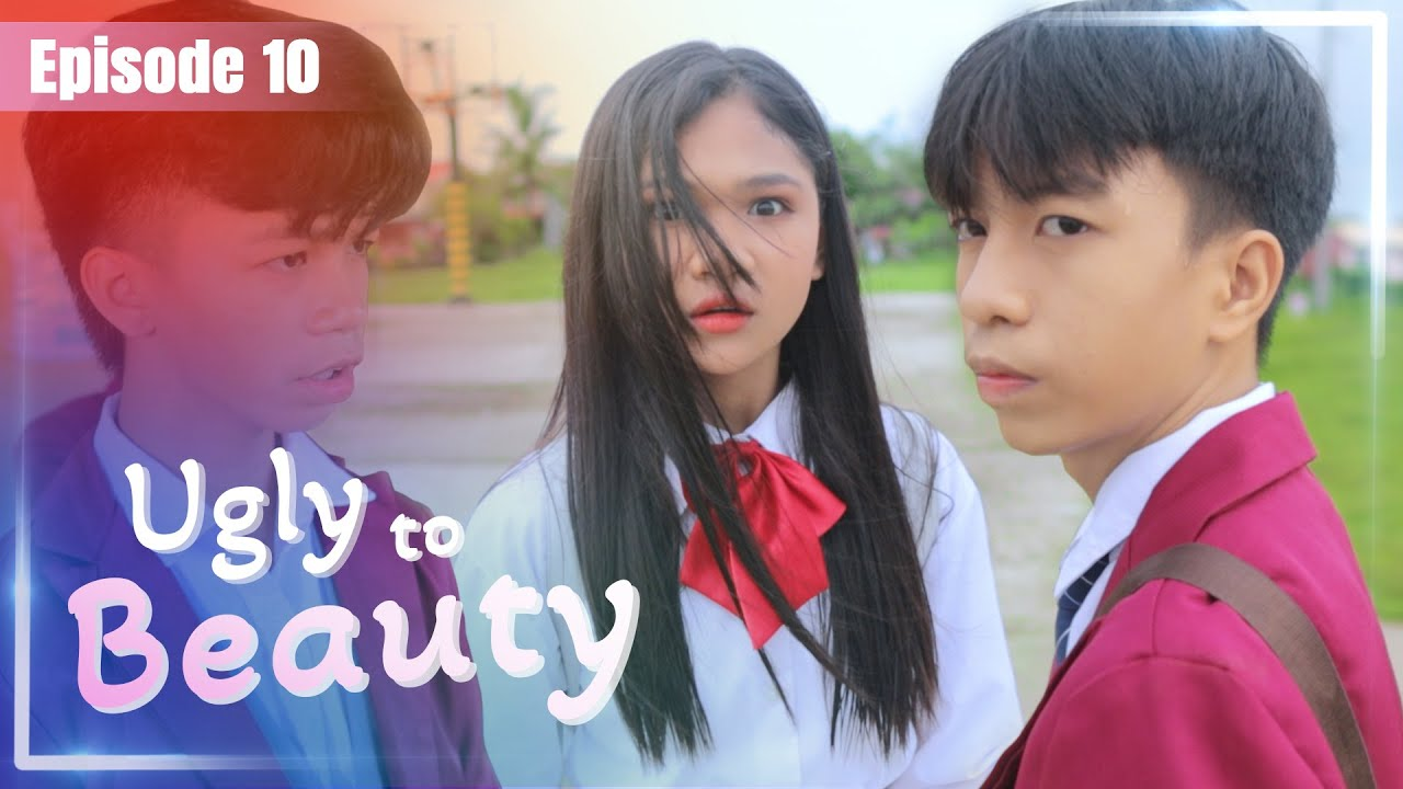 UGLY TO BEAUTY SHORT FILM - EPISODE 10