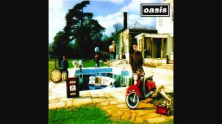 Oasis - Be Here Now (album version)