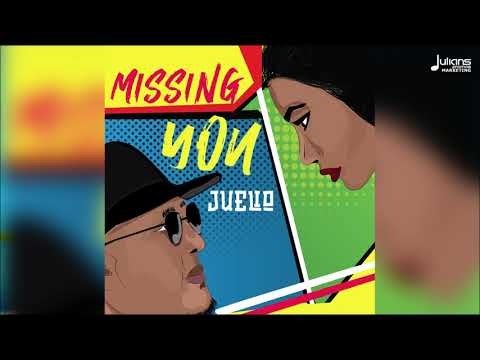 "Juelio - Missin You ""2019 Release"" (Trinidad) 