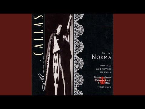 Norma (1997 Remastered Version) , ACT 1, Scene 1: Norma viene (Coro)