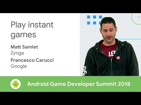 Play Instant Games (Android Game Developer Summit 2018)
