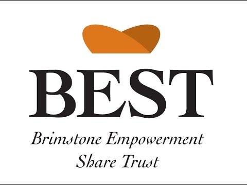 BEST - Brimstone Empowerment Share Trust