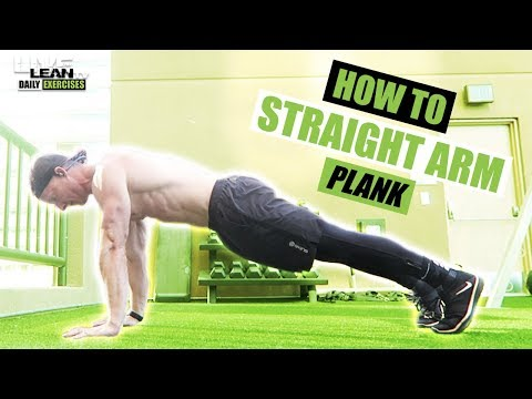 How To Do A STRAIGHT ARM PLANK | Exercise Demonstration Video and Guide