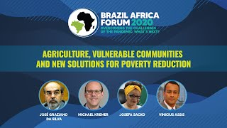 Brazil Africa Forum 2020 | Agriculture, vulnerable communities & new solutions for poverty reduction
