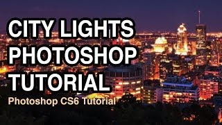 City Lights Photography - Photoshop Tutorial