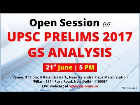 OPEN Session on UPSC Prelims 2017 GS Analysis