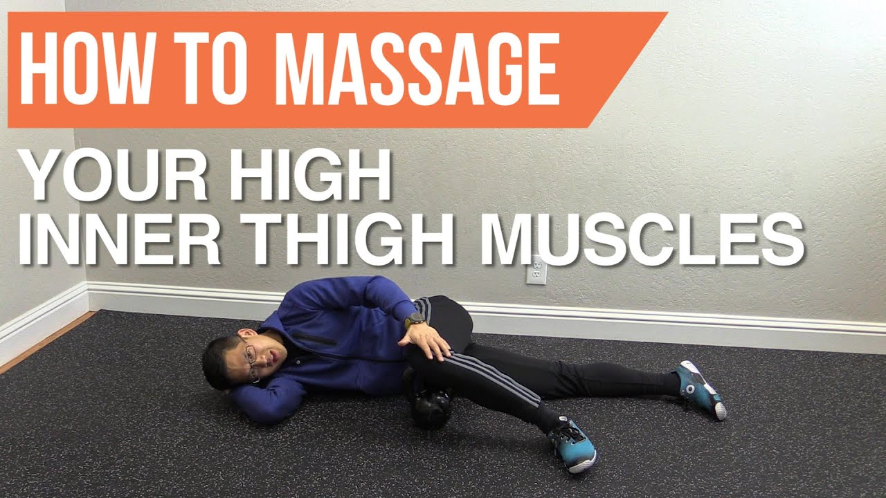 How To Massage Your High Inner Thigh Muscles Adductors Pectinues