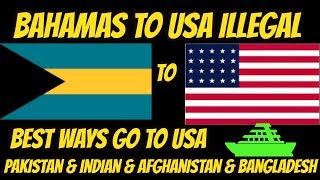 bahamas to usa illegal [ india pakistan  afghanistan ]USA KI DONKEY  PARTS 3 2018 in URDU&HINDI.