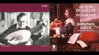 Hopkinson Smith, De Gallot: Pavane Tombeau de la Reyne