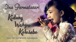Ina Permatasari - Kidung Wahyu Kolosebo
