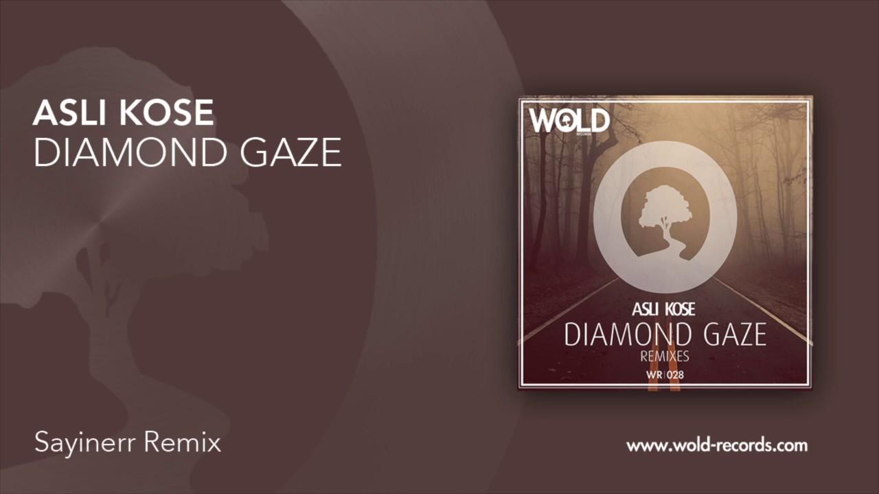 Download ASLI KOSE - Diamond Gaze (SAYINERR Remix)