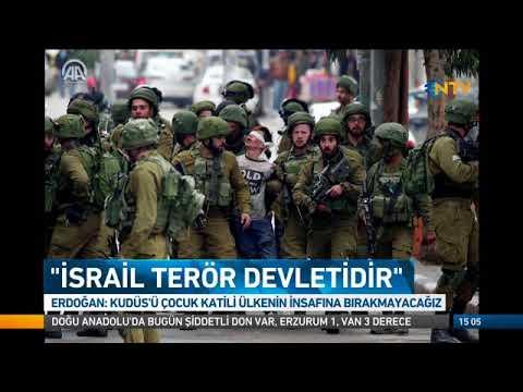 Erdoğan : İsrail terör devletidir !...