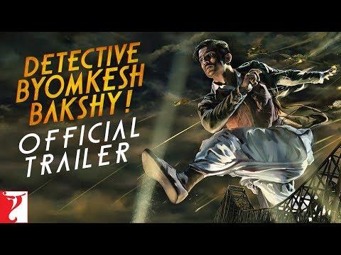 Detective Byomkesh Bakshy - Trailer