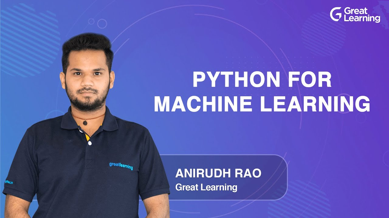 Python for Machine Learning | Machine Learning Tutorial for Beginners in 2021