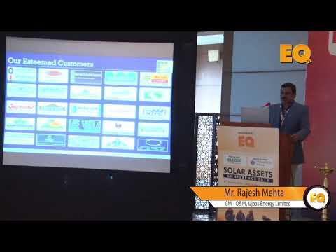 Rajesh Mehta, GM - O&M, Ujaas Energy Limited at EQ Solar Assets Conference, Delhi