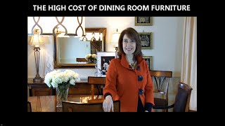 The High Cost Of Dining Room Furniture