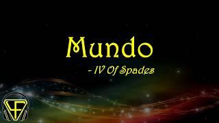 Mundo - IV Of Spades (Lyrics)