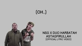 nsg x duo harbatah astagfirullah