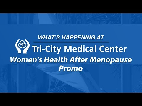 Women's Health After Menopause – PROMO – What's Happening at Tri-City  Medical Center