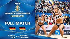 Borger/Sude vs. Behrens/Tillmann - Full Match | Beach Volleyball World Champs Hamburg 2019