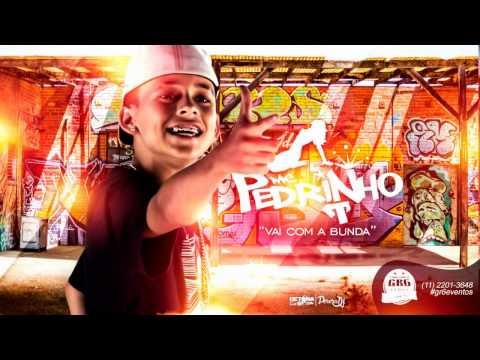 MC Pedrinho - Vai com a Bunda (PereraDJ) (Áudio Oficial)