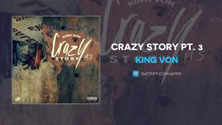 King Von - Crazy Story Pt. 3 (AUDIO)
