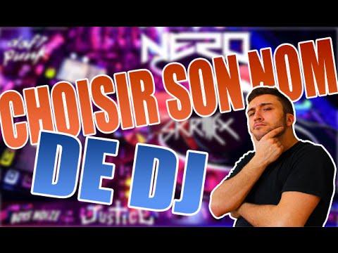 COMMENT CHOISIR SON NOM DE DJ