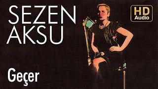 Sezen Aksu - Geçer (Official Audio) Video