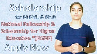 Scholarship For M. Phil, Ph. D. Students | National Fellowship & Scholarship