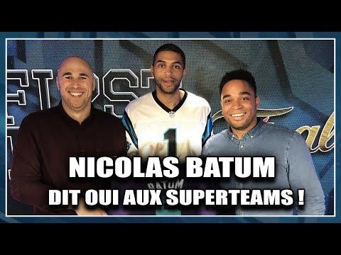 NICOLAS BATUM DIT OUI AUX SUPERTEAMS ! Émission NBA spéciale