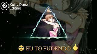 😎Eu To fudendo 🖕what's app status/Kutty Donzz