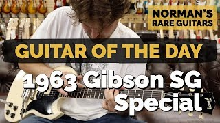 Guitar of the Day: 1963 Gibson SG Special | Norman's Rare Guitars