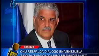 ONU respalda diálogo en Venezuela