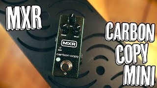 MXR Carbon Copy Mini - Demo