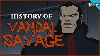 History Of Vandal Savage!