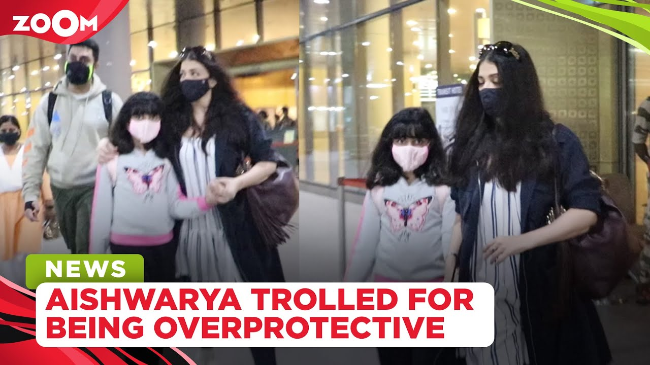 Aishwarya Rai Bachchan TROLLED for being overprotective of her daughter Aaradhya at airport