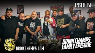 Drink Champs Ep 156 w/ the D.C. Family (Full Video)