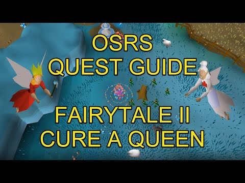 OSRS - Fairytale II - Cure A Queen Quest Guide