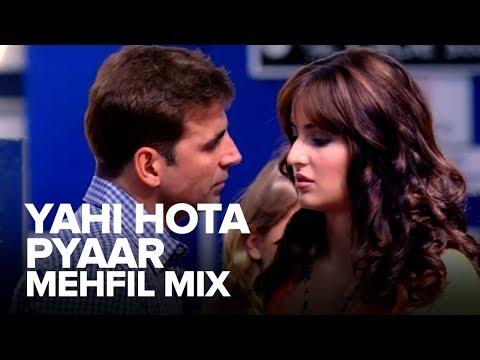 Yahi Hota Pyaar Mehfil Mix  Full Audio Song  Namastey London  Akshay Kumar, Katrina Kaif